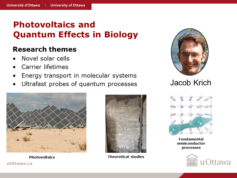 Jacob Krich: Photovoltaics and Quantum Effects in Biology