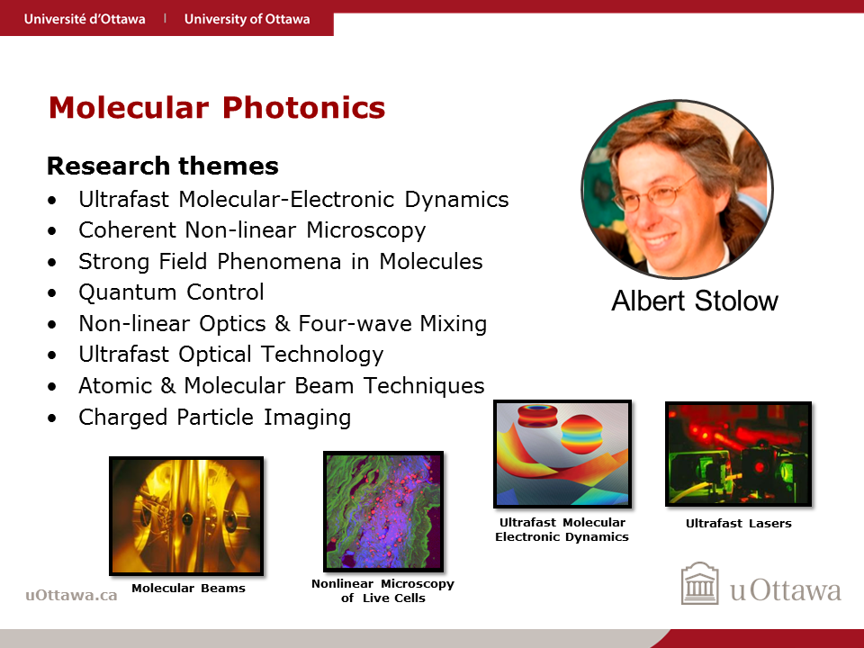 Albert Stolow: Molecular Photonics