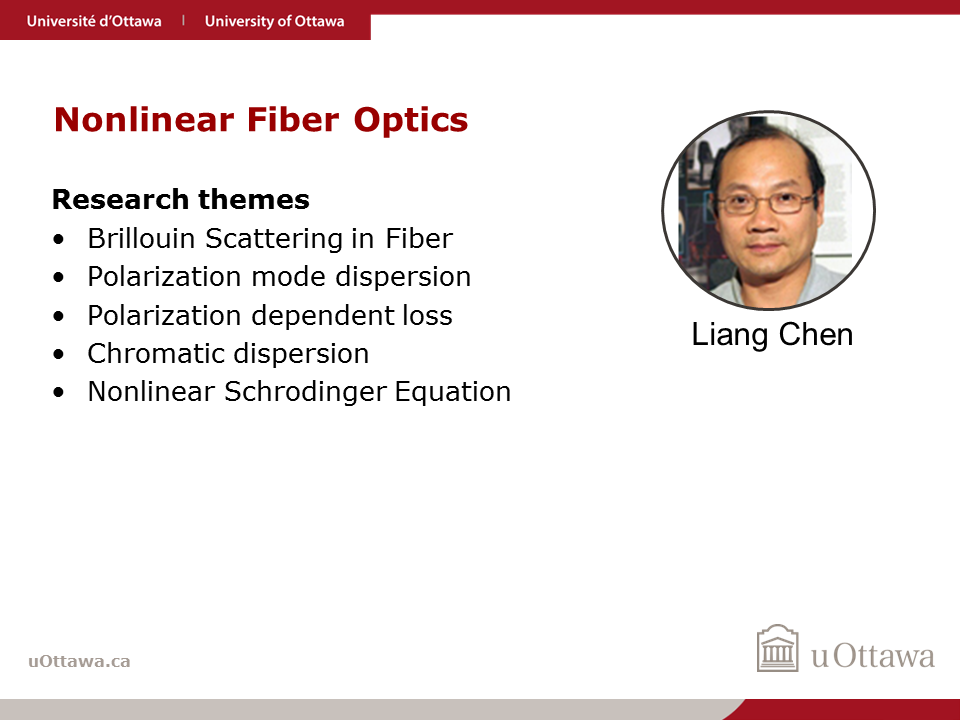 Liang Chen: Nonlinear Fiber Optics